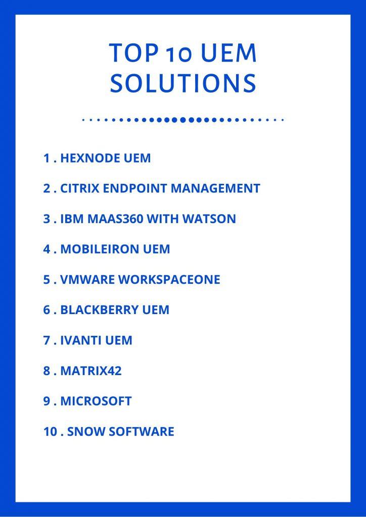 Top Ten UEM solutions for 2020.