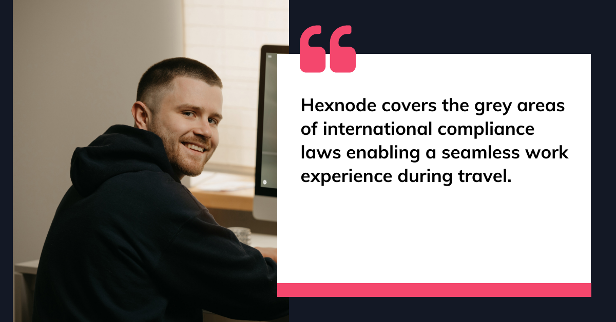 How hexnode uses hexnode to manage hexnode managers quote 4