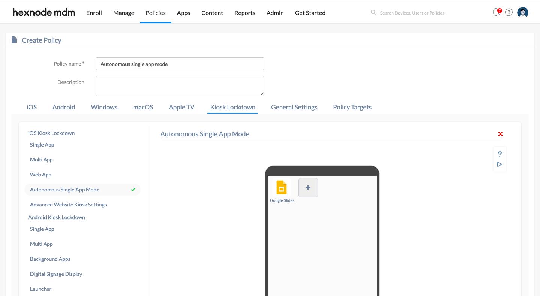Autonomous single app mode kiosk policy configuration for iOS devices